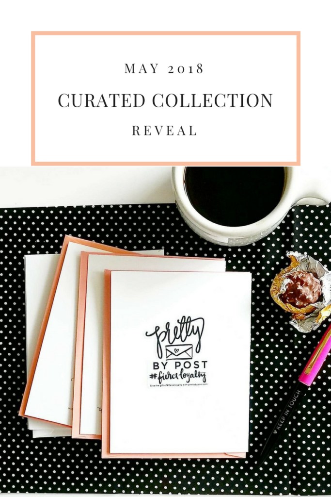 The May 2018 Curated Collection Reveal